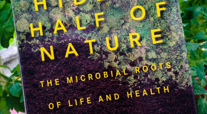 The Hidden Half Of Nature – Book Review