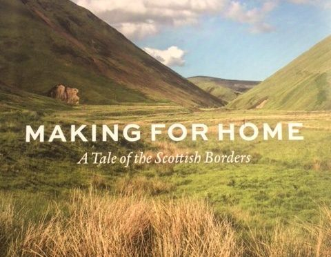 Making For Home – A Tale of the Scottish Borders (Book Review)